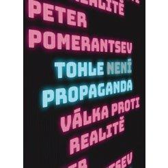 Tohle není propaganda - Válka proti realitě