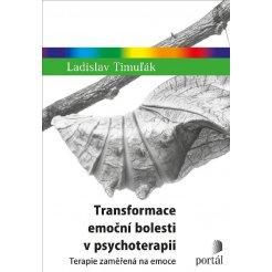 Transformace emoční bolesti v psychoterapii