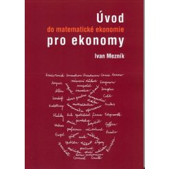 Úvod do matematické ekonomie pro ekonomy 2. vydání