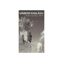 Vábení Kailásu moderní tibetské povídky
