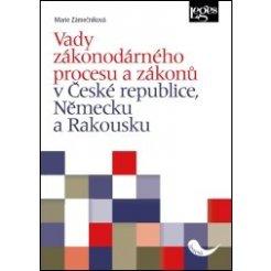 Vady zákonodárného procesu a zákonů v České republice, Německu a Rakousku