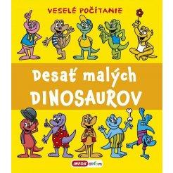 Veselé počítanie - Desať malých dinosaurov (SK vydanie)
