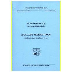 Základy marketingu Studijní text pro bakalářské obory 2015