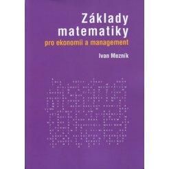 Základy matematiky pro ekonomii a management
