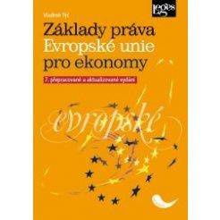 Základy práva Evropské unie pro ekonomy 7. přepracované a aktualizované vydání
