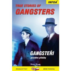 Zrcadlová četba - True Stories of Gangsters (Gangsteři)