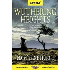 Zrcadlová četba - Wuthering Heights (Na Větrné hůrce)