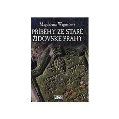 Příběhy ze staré židovské Prahy