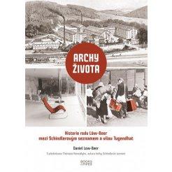 Archy života - Historie rodu Löw-Beer