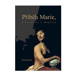Příběh Marie, prostitutky z Magdaly