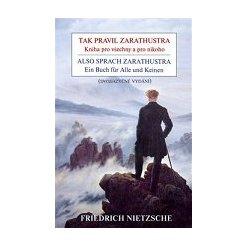 Tak pravil Zarathustra / Also sprach Zarathustra