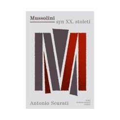 Mussolini syn XX. století