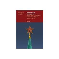 Příběh ruské geopolitiky