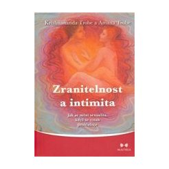 Zranitelnost a intimita