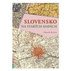 Slovensko na starých mapách