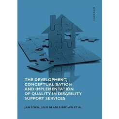 The Development, Conceptualisation and Implementation of Quality in Disability Support Services