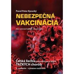 Nebezpečná vakcinácia, 2. vydanie - výrazne rozšírené