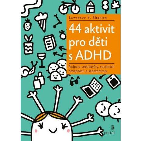 44 aktivit pro děti s ADHD