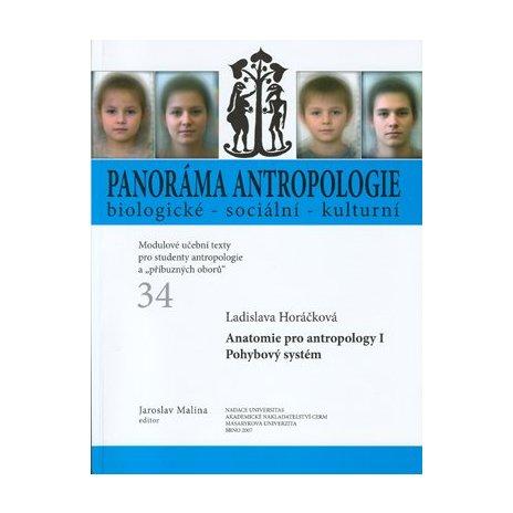 Anatomie pro antropology I. Pohybový systém
