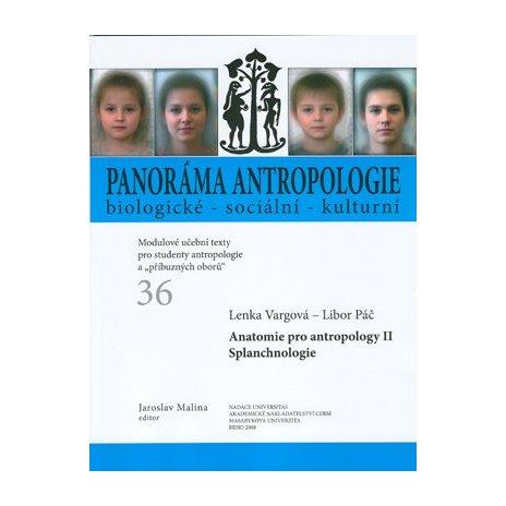 Anatomie pro antropology II. Splanchnologie