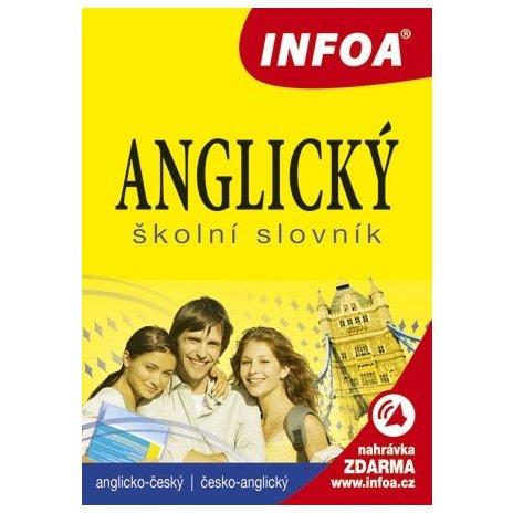 Anglický školní slovník (A-Č, Č-A) INFOA