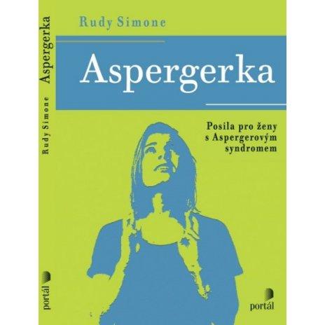 Aspergerka - Posila pro ženy s Aspergerovým syndromem