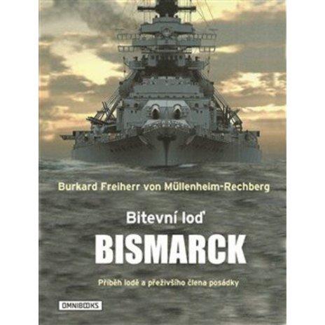 Bitevní loď Bismarck - Příběh lodě a přeživšího člena posádky