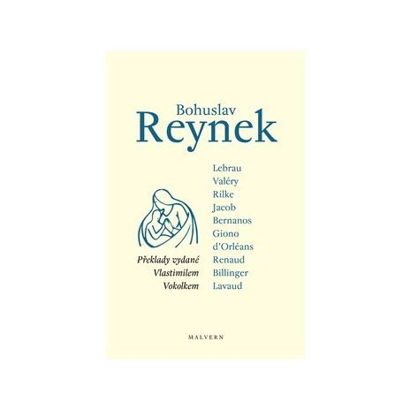 Bohuslav Reynek - překlady vydané Vlastimilem Vokolkem