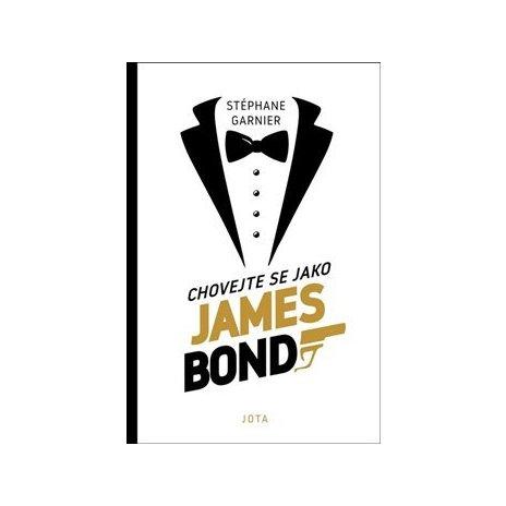 Chovejte se jako James Bond