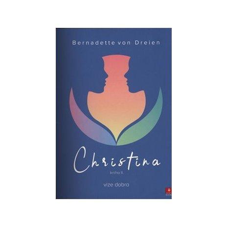 Christina 2. - Vize dobra