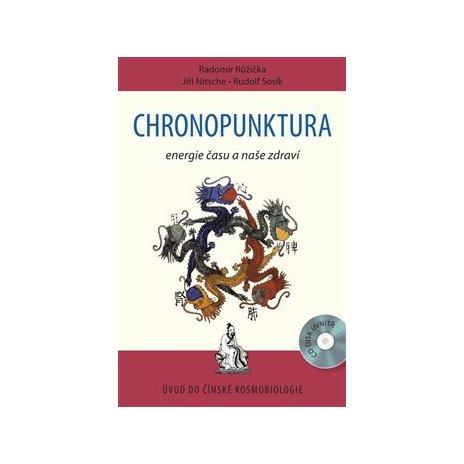 Chronopunktura + CD - energie času a naše zdraví