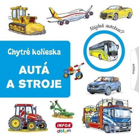 Chytré kolieska - autá a stroje (SK vydanie)