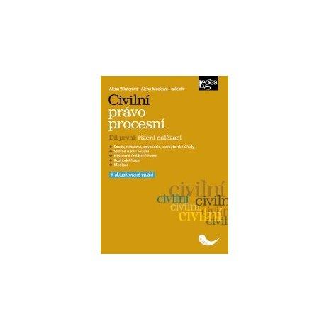 Civilní právo procesní. Díl první: řízení nalézací 9. aktualizované vydání