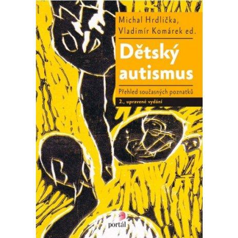 Dětský autismus, 2. upravené vydání -dotisk