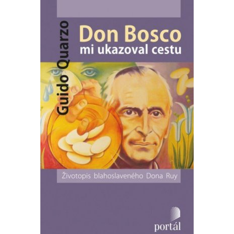 Don Bosco mi ukazoval cestu