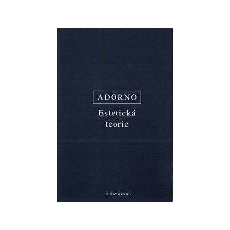 Estetická teorie, nové - opravené vydání