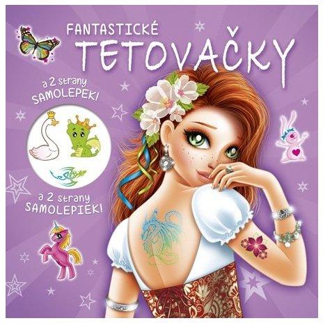 Fantastické tetovačky + samolepky (CZ/SK vydanie)