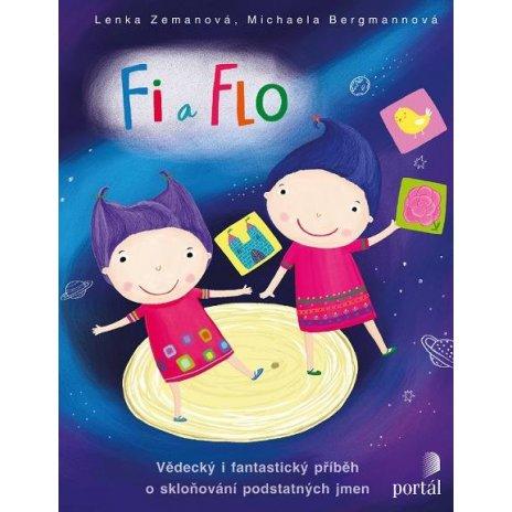 Fi a Flo - Vědecký i fantastický příběh o skloňování podstatných jmen