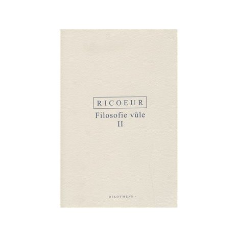 Filosofie vůle II - Konečnost a vina