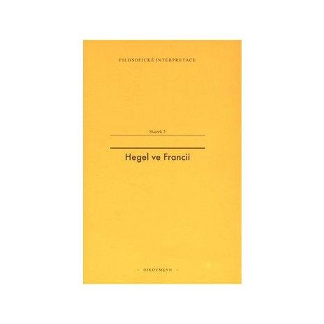 Hegel ve Francii. Francouzská recepce Hegelovy filosofie času