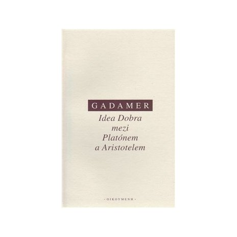 Idea Dobra mezi Platónem a Aristotelem