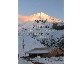 Nový Zéland 1 - Práce, cestování, tramping