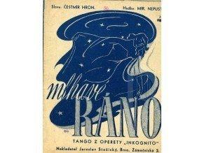 Nepustil Mir.: Mlhavé ráno - tango