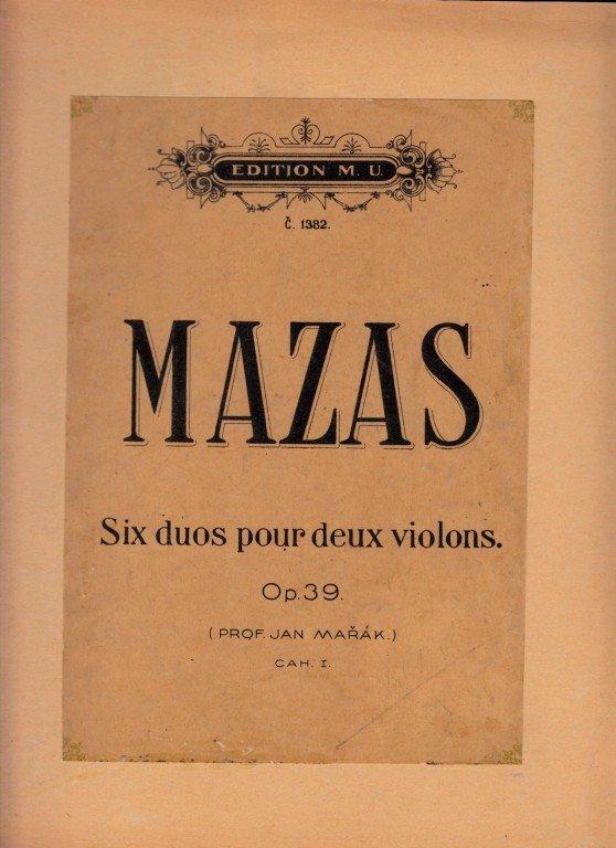 Mazas F.: Six duos pour deux violons op.39 cah. I