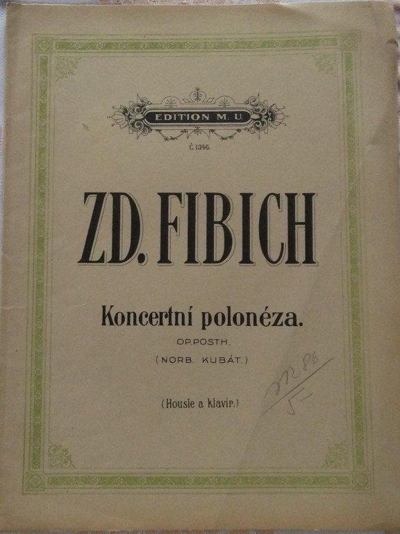 Fibich Zdenko: Koncertní polonéza pro housle a klavír op.posth.