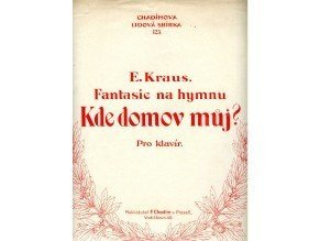 """Kraus E.: Fantasie na hymnu """"Kde domov můj"""""""