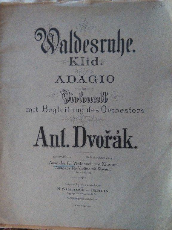 Dvořák Antonín: Waldesruhe - Adagio pro violoncello a orchestr