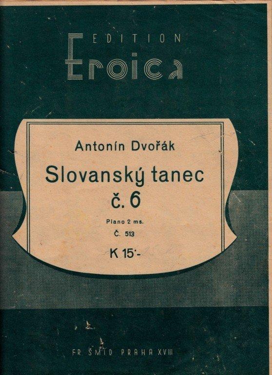 Dvořák Antonín: Slovanský tanec č.6/2.exemplář