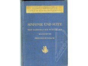 Noack Friedrich: Sinfonie und Suite Band I von Gabrieli bis Schumann