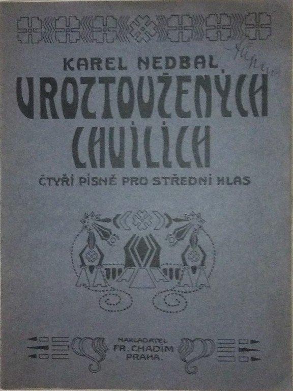 Nedbal Karel: V roztoužených chvílích - 4 písně